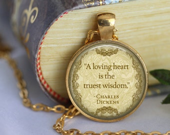 "CHARLES DICKENS Necklace A Christmas Carol ""A Loving heart...."" Book Necklace Literary Handmade Pendant Literary Jewelry Book Quote Necklace"