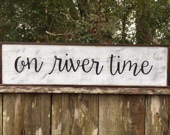 River Time, River sign, Love sign, Walt Whitman quote,30x7.25