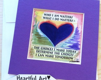 Who I AM MATTERS 5x5 Inspirational Quote Motivational Saying Confidence Sobriety Eating Disorder Recovery Heartful Art by Raphaella Vaisseau