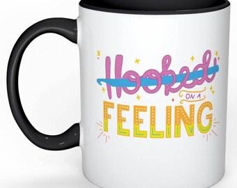 Hooked on a Feeling Coffee/Tea Mug