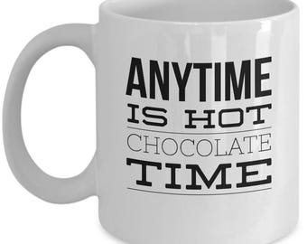 Hot chocolate anytime mug, cup