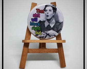 That Sh!t Will Block Right Out   - Knitting Pinback Button Badge or Magnet 1.25 inch
