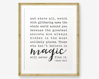 Roald Dahl Quote Printable, Watch with glittering eyes, Inspirational Art, Home Decor, Roald Dahl Print, Typewriter font, Retro printable