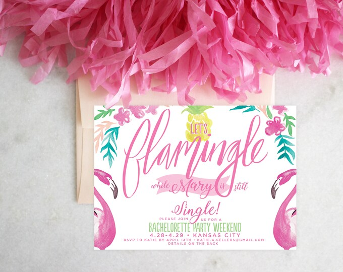 PRINTABLE Bachelorette Party Invitation | Let's Flamingle