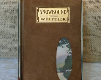 Snowbound by Whittier, Snowbound by John Greenleaf Whittier, Antique Snowbound Book, leather cover in original box