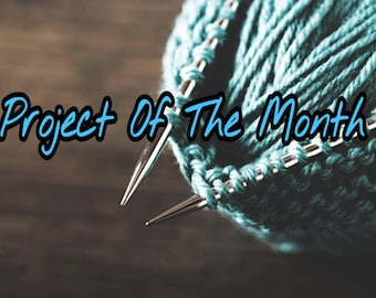 Knit project of the month, Yarn, Knit, Crochet, Yarn subscription, yarn club