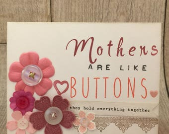 Mothers Are Like Buttons Greeting Card | Mother's Day