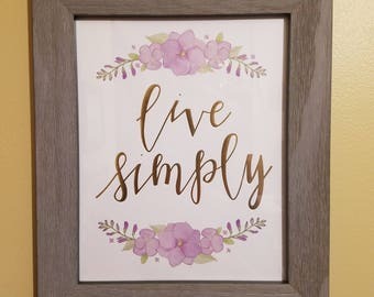 Live Simply 8 x 10 Framed Wall Quote