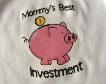 Mommy's Best Investment Onesie