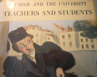 Honore Daumier Teachers and Students  Raymond Picard 1970 - First edition - art lovers - satirical cartoons - English edition rare
