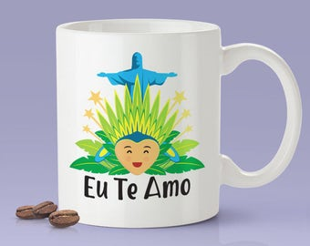 Brazilian Lover Mug  [Gift Idea For Him or Her - Makes A Fun Present] I Love You / Eu Te Amo