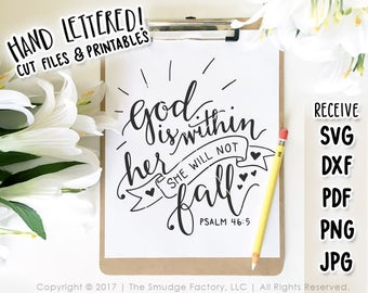 Bible Verse SVG, God Is Within Her SVG Cut File, Printable, She Will Not Fall Cutting File, Psalm 46:5, Hand Lettered, Silhouette, Cricut