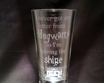 Funny 3 Fandom etched glassware Hogwarts Shire Jedi Inspired by Harry Potter Lord of the Rings and Star Wars Geeky etched Glass