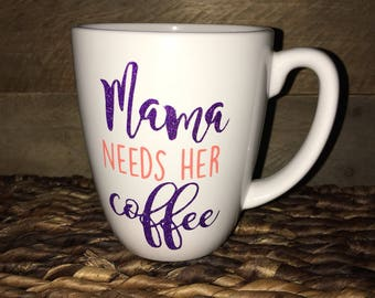 Mama needs her coffee mug