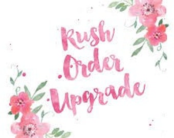 Rush my order! I need it in less then a week