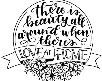 Love At Home Motivational Poster Hand Lettering Inspirational Print Black Digital Download Motivational Art Printable Wall Art