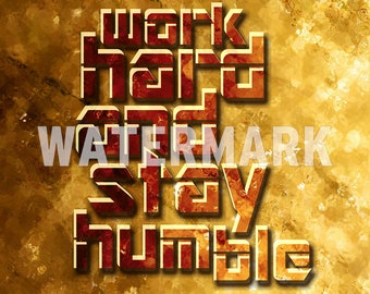Work Hard And Stay Humble - Motivational Quote Poster - Art Print Photo Gift Masculine Type-A