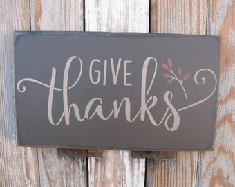 Primitive Fall Autumn Thanksgiving Give Thanks Hand Made Wooden Sign GCC6047
