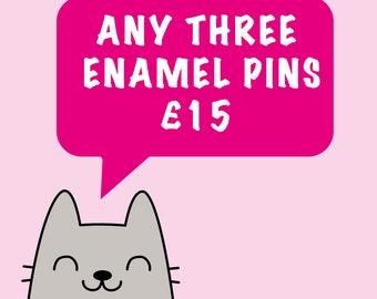 Any 3 Enamel Pins - Lapel pins - Pick and Mix - Choose your own - Choose your Favourites - pin set - button badge set