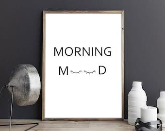 Morning Mood, Morning Poster, Motivational Poster, Inspirational Poster, Wall Art, Home Decor, Wall Decor, Art Prints, Digital Print