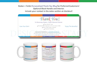 Rodan + Fields Personalized Thank You Mug for Preferred Customers! Include your contact with order!