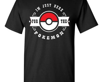 I'm just here for the Pokemon Tshirt