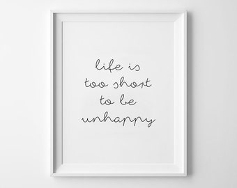 Cursive font poster, nursery decor, wall art, kids room, black and white, scandinavian, nursery, minimalist, life is too short to be unhappy