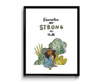 Wall Art Print - Females Are Strong As Hell Art Print - Kimmy Schmidt 8x10