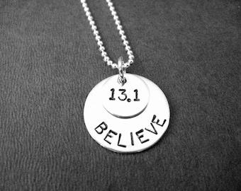 BELIEVE in the HALF MARATHON Sterling Silver 13.1 Necklace - 16, 18 or 20 inch - Sterling Silver Ball chain - Half Marathon Jewerly - Half