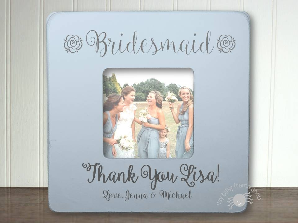 Bridesmaid Gift Bridesmaid Frame Personalized Frame Thank You