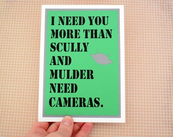 Handmade Greeting Card - Cut out Spaceship- I need you more than Scully and Mulder need cameras-Blank inside- Mothers / Fathers Day nerdy