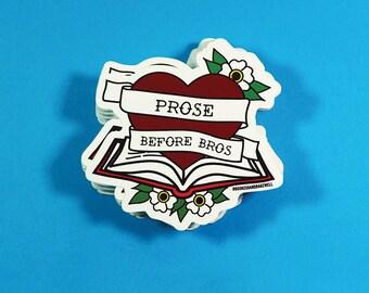 Feminist Sticker - Feminist Book Lover - Feminist Stickers - Vinyl stickers - Stickers - Prose Before Bros sticker - Bookish and Bakewell
