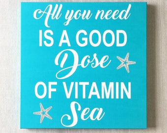 Dose of Vitamin Sea / Starfish Decor / Nautical Decor / Beach House Sign / Beach Decor / Coastal Decor / Beach Sign / Beach House Decor