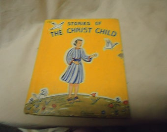 Vintage 1940 Stories of The Christ Child Hardback Book, Pictured for Children, collectable