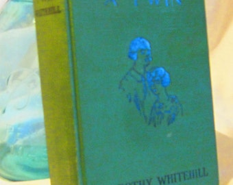 Phyllis A Twin by Dorothy Whitehill