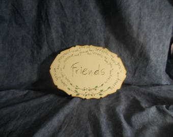 Friends Country Plaque