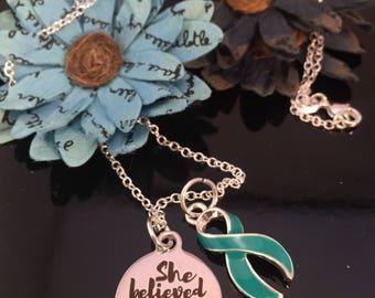 Teal Ribbon Necklace - Ovarian Cancer, Myasthenia Gravis, PKD, PCOS, Trigeminal Neuralgia, Scleroderma Gift, POTS Awareness - She Believed