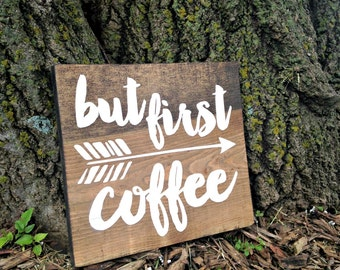 But first coffee sign, coffee sign, but first coffee, kitchen signs, coffee lover gift, coffee bar sign, office decor, coffee bar decor