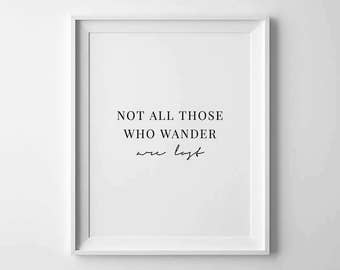 Travel Poster, Not All Those Who Wander Are Lost, Apartment Decor, Words Of Wisdom, Gifts For Travelers, Quote Printable