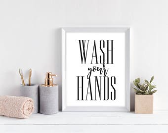 Wash Your Hands Print - DIGITAL DOWNLOAD - Funny Bathroom Printable - Bathroom Wall Art - Bathroom Typography Print - Wash Your Hands Poster