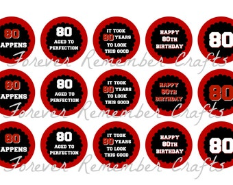 INSTANT DOWNLOAD 80th Birthday Party Bottle Cap Image Sheets *Digital Image* 4x6 Sheet With 15 Images