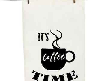 It's Coffee Time Dish Towel
