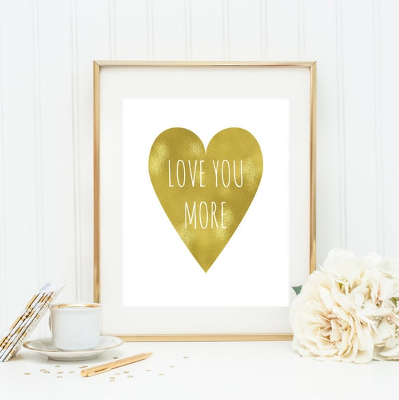 Love you more Wall Art Print Handwritten Style Gold Heart