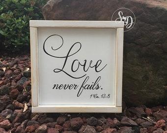 """Love never fails. 1 Corinthians 13:13 Scripture Sign - 9"""" x 9"""" x 3/4"""" SignsbyDenise"""