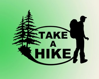 HIKING DECAL- Take A Hike- Outdoor Decal