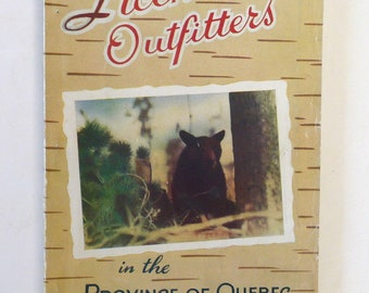 Licensed Outfitters Province Quebec vintage book Game  Fisheries Canada 1948 vintage hunting collectible French