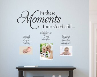 In these Moments Time Stood Still Wall Decal, Family Wall Art, Clock Family Tree Quotes, Living Room Decor, Photo Sticker, New Mom Gift E140
