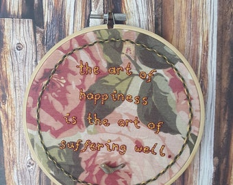 The Art of Happiness - Thich Nhat Hanh - Embroidery Hoop Art