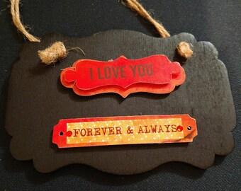 I Love You Plaque,  Desk décor, Home décor