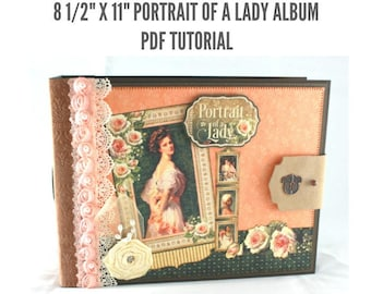 "8 1/2""x11"" Portrait of a Lady Scrapbook Album PDF Tutorial"